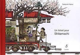 Un ticket pour Shitamachi