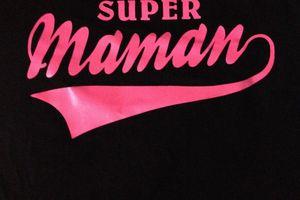 J'ai reçu un sympathique tee-shirt pour la fête des mamans