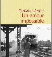 Un amour impossible - Christine Angot