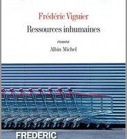 Ressources inhumaines - Frédéric Viguier