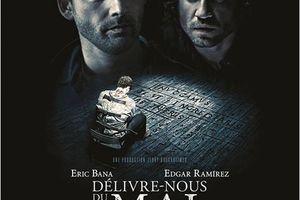 DELIVRE NOUS DU MAL (Deliver us from Evil)