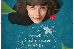 LE MERVEILLEUX JARDIN SECRET DE BELLA BROWN (This beautiful fantastic)