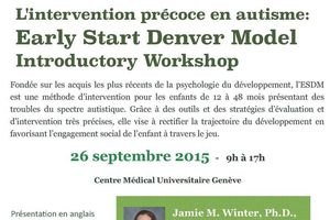 Intervention précoce en autisme Introduction à l'Early Start Denver Model (ESDM) - 26 sept 2015