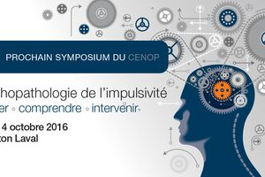 Symposium international - Psychopathologie de l'impulsivité - Cenop - 13-14 oct 2016