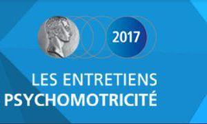 Les Entretiens de Bichat - Psychomotricité - TDAH et Psychomotricité - 7 octobre 2017
