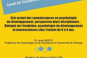 Etat actuel des connaissances en psychologie du développement -  Pr J. Decety - 2 octobre 2017
