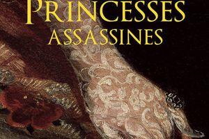 Les princesses assassines par Jean-Paul Desprats