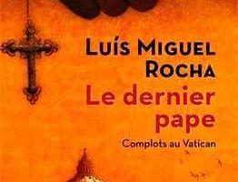 Luis Miguel Rocha – Le dernier Pape (2006)