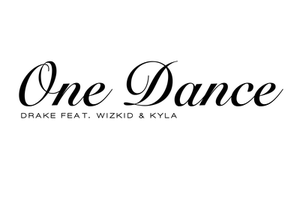 Drake, Kyla & Wizkid - One Dance