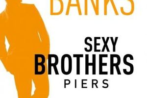 Sexy Brothers Tome 3 - Piers