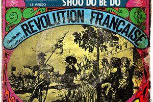 Révolution Française - Québecois/shoo do be do - 1969