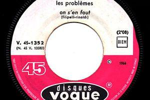 Les Problèmes - On s'en fout. 1966