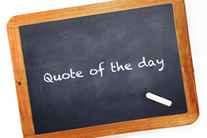 Quote of the day- 06 may 2015