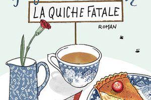 La quiche fatale (Agatha Raisin enquête) de M. C. Beaton