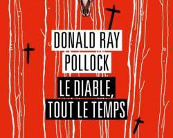 Le diable tout le temps de Donald Day Pollock