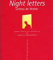 Night Letters de Robert Dessaix - Lettres de Venise