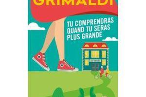 J'ai lu... Tu comprendras quand tu seras plus grande de Virginie Grimaldi (Editions Livre de Poche)