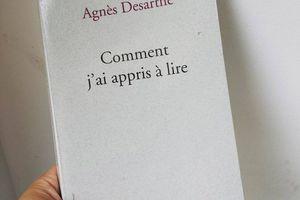 Comment j'ai appris à lire, d'Agnès DESARTHE