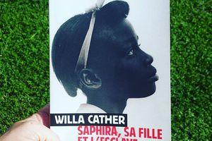 Saphira, sa fille et l'esclave, de Willa CARTHER