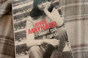 Et devant moi, le monde de Joyce MAYNARD