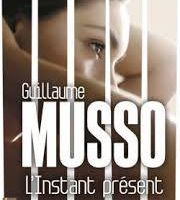 MUSSO L'INSTANT PRESENT
