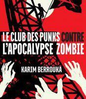 Playlist du Club des punks contre l'apocalypse zombie
