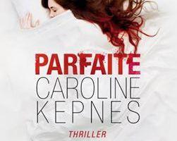 'Parfaite' - Caoline KEPNES