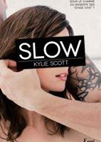 Tome 4 'Slow' - série Stage Dive - de Kylie SCOTT