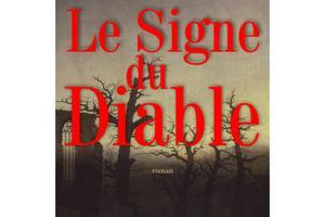 Le signe du Diable - de Thomas LAURENT