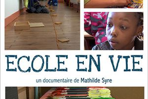 "Documentaire ""Ecole en vie"""
