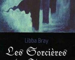 Les sorcières de Spence tome 1 de Libba Bray