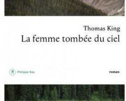 Chronique 19-17: La femme tombée du ciel de Thomas King