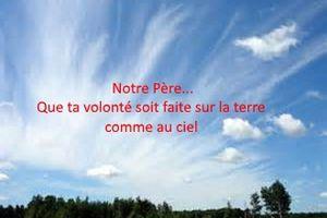 """Enseignement sur le Notre Père: """"Que Ta volonté soit faite sur la terre comme au ciel""""(2 ème partie)"""