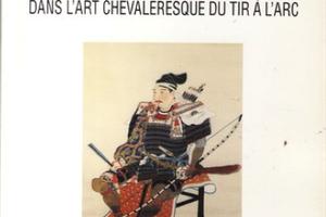 EUGEN HERRIGEL (1885–1955) – LE ZEN DANS L'ART CHEVALERESQUE DU TIR À L'ARC