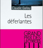 CLAUDIE GALLAY – LES DEFERLANTES