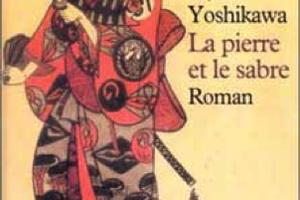 ELJI YOSHIKAWA (1892-1962) – LA PIERRE ET LE SABRE
