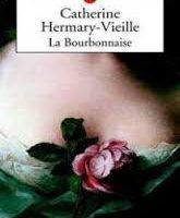Catherine Hermary Vieille – La bourbonnaise