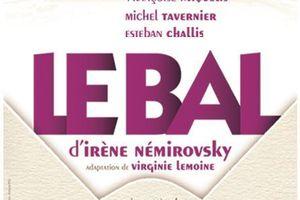 Le Bal d'Irène Némirovsky au Théâtre La Luna #OFF16