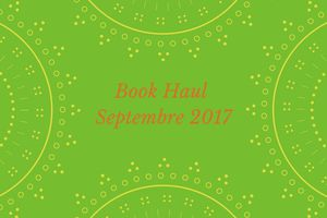 Book Haul Septembre 2017