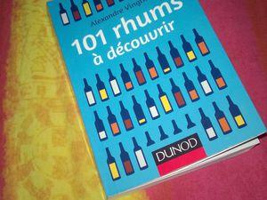 ^^ 101 rhums à découvrir, chez tous les bons libraires ^^