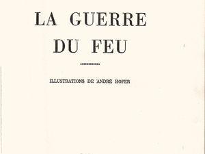 """J.-H. Rosny aîné """"La Guerre du feu"""" (Gedalge - 1955) [grand cartonnage beige]"""