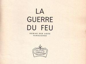 "J.-H. Rosny aîné ""La Guerre du feu"" (G.P. - 1959)"