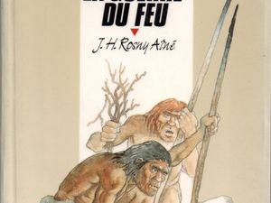 """J.-H. Rosny aîné """"La Guerre du Feu"""" (Rageot - 1989)"""