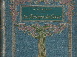 """J.-H. Rosny Jeune """"Les Retours du cœur"""" (Hachette - s.d.)"""