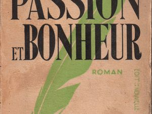 "J.-H. Rosny aîné ""Passion et bonheur"" (Nouvelle Revue Critique - 1932)"