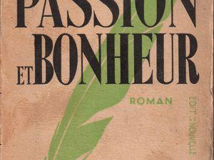 """J.-H. Rosny aîné """"Passion et bonheur"""" (Nouvelle Revue Critique - 1932)"""