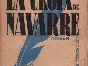 """J.-H. Rosny aîné """"La Croix de Navarre"""" (Nouvelle Revue Critique - 1930)"""