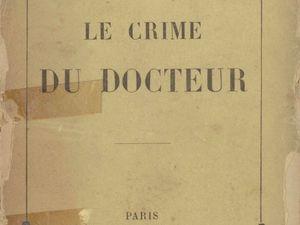 """J.-H. Rosny aîné """"Le Crime du Docteur"""" (Fasquelle - 1903)"""