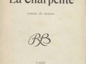 """J.-H. Rosny Jeune """"La Charpente"""" (La Revue Blanche - 1900)"""