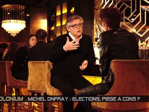 Michel Onfray - Polonium (Paris Première) - 26.04.2017